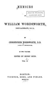 Memoirs of William Wordsworth: Volume 2