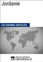 Jordanie: Géographie, économie, histoire et politique