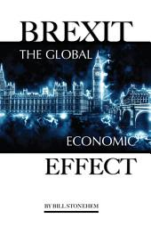 Brexit: The Global Economic Effect