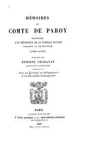 Mémoires du Comte de Paroy: souvenirs d'un défenseur de la famille royale pendant la révolution, (1789-1797)