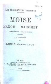 Les législateurs religieux: Moïse, Manou, Mahomet