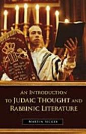 An Introduction to Judaic Thought and Rabbinic Literature