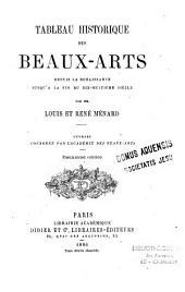 Tableau historique des beaux-arts depuis la Renaissance jusqu'a la fin du dix-huitième siècle