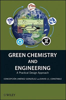 Green Chemistry and Engineering PDF