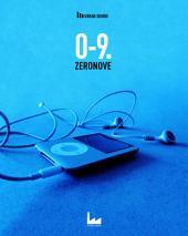 0-9. Zeronove