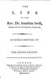 The Life of the Rev. Dr. Jonathan Swift, Dean of St. Patrickś