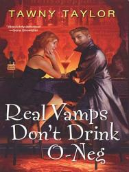 Real Vamps Don T Drink O Neg Book PDF