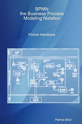 BPMN  the Business Process Modeling Notation Pocket Handbook PDF