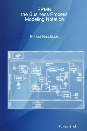 BPMN  the Business Process Modeling Notation Pocket Handbook