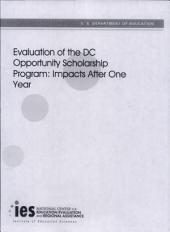 Evaluation of the DC Opportunity Scholarship Program: impacts after three years : executive summary