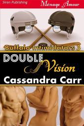 Double Vision [Buffalo Intimidators 3]