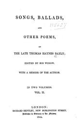 Songs, Ballads, and Other Poems: Volume 2