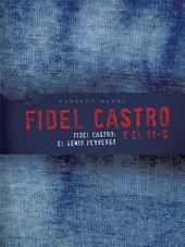 Fidel Castro y el 11-S: Fidel Castro: el Genio Perverso