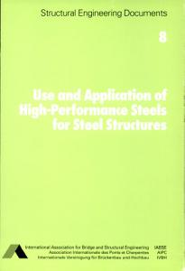 Use and Application of High performance Steels for Steel Structures