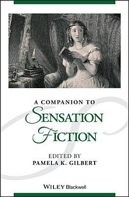 A Companion to Sensation Fiction PDF