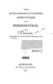 Over de Hollandsche en Vlaemsche schryfwyzen van het Nederduitsch