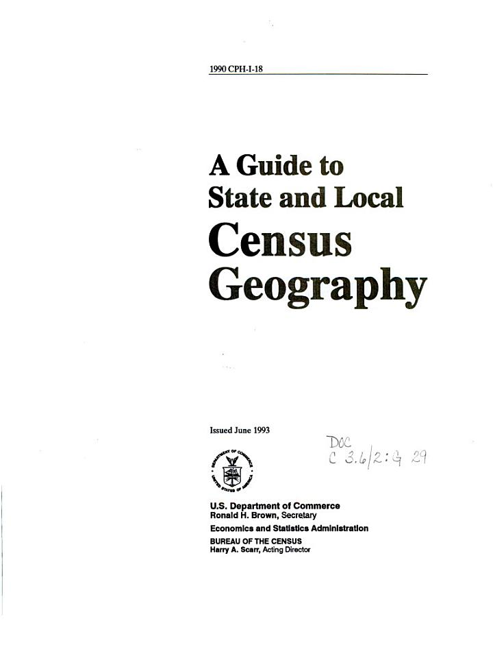 A Guide to State and Local Census Geography