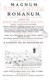 Magnum bullarium romanum: a beato Leone Magno usque ad S.D.N. Benedictum XIV