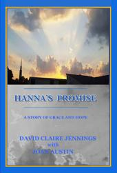 Hanna's Promise: A Story of Grace and Hope