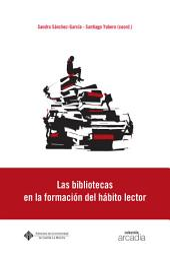 Las bibliotecas en la formación del hábito lector