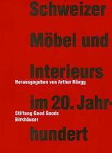 Schweizer M  bel und Interieurs im 20  Jahrhundert PDF