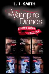 The Vampire Diaries: Stefan's Diaries Collection: Origins, Bloodlust, The Craving, The Ripper, The Asylum, The Compelled