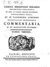Caroli Sebastiani Berardi ... Commentaria in jus ecclesiaticum universum: Volume 1; Volume 4