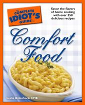 The Complete Idiot's Guide To Comfort Food