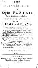 The Quintessence of English Poetry, Or, a Collection of All the Beautiful Passages in Our Poems and Plays, from the Celebrated Spencer to 1688 ...