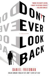 Don't Ever Look Back: A Mystery