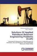 Solutions Of Applied Petroleum Reservoir Engineering Problems (Craft)
