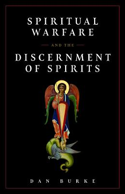Spiritual Warfare and the Discernment of Spirits