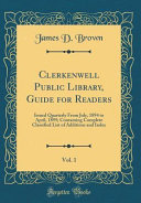 Clerkenwell Public Library  Guide for Readers  Vol  1 PDF