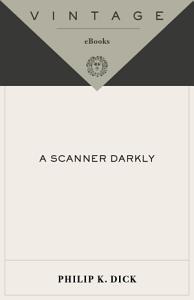A Scanner Darkly Book
