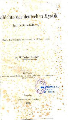 Geschichte der deutschen Mystik im Mittelalter PDF