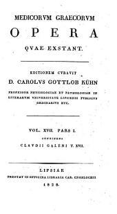 Medicorum graecorum opera qvae exstant: Volume 17, Part 1