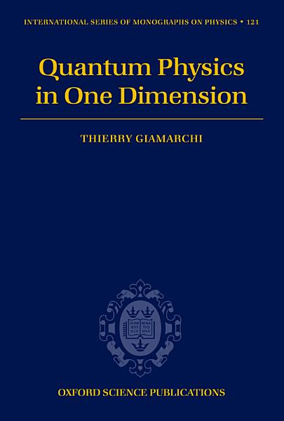 Download Quantum Physics in One Dimension Book