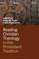 Reading Christian Theology in the Protestant Tradition PDF