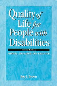 Quality of Life for People with Disabilities Book