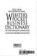 The New International Webster's Pocket Business Dictionary of the English Language