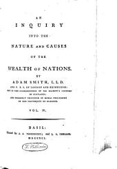 An Inquiry Into the Nature and Causes of the Wealth of Nations: Volume 4