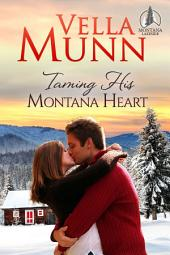 Taming His Montana Heart