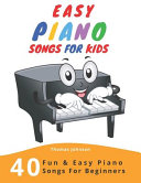Easy Piano Songs for Kids Book