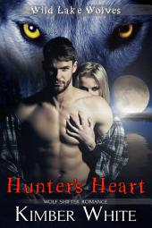 Hunter's Heart: Wolf Shifter Romance