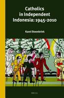 Catholics in Independent Indonesia  1945 2010 PDF