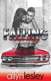 Falling: A Love Story