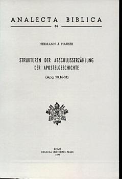 Strukturen der Abschlusserz  hlung der Apostelgeschichte  Apg 28  16 31  PDF