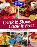 Mr  Food Test Kitchen Cook It Slow  Cook It Fast Book
