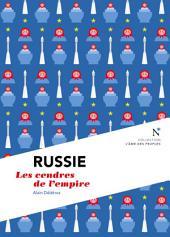 Russie : Les cendres de l'empire: L'Âme des Peuples