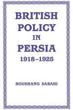British Policy in Persia, 1918-1925